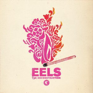 Eels - The Deconstruction (PIAS, 2018)