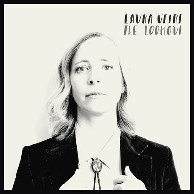 Laura Veirs - The Lookout (Bella Union, 2018)