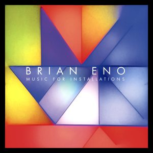 Brian Eno / Music For Installation
