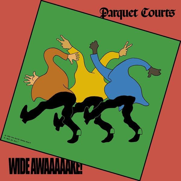(recensione): Wide Awake! – Parquet Courts (Rough Trade,2018)