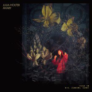 (recensione) : Julia Holter – Aviary (Domino,2018)