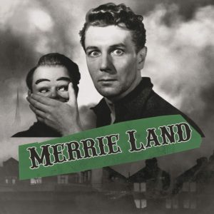 The Good, the Bad & The Queen - Merrie Land