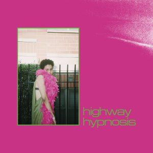 Sneaks - Highway Hypnosis