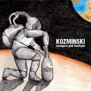 Sempre più lontani - Kozminski