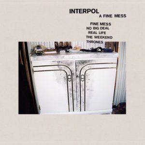 Interpol, A Fine Mess