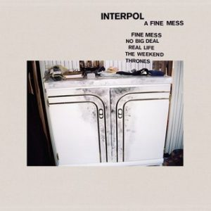 Interpol, A Fine Mess
