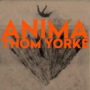 Thom Yorke, Anima